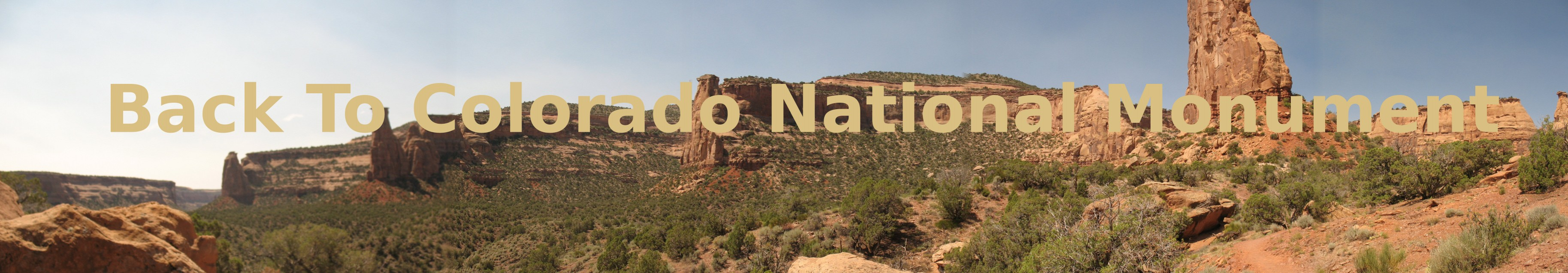 Click Here to Go Back to Colorado National Monument